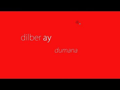 Dilber Ay - Dumana (Official Audio)