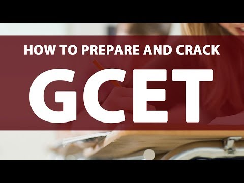 How to Prepare and Crack GCET?
