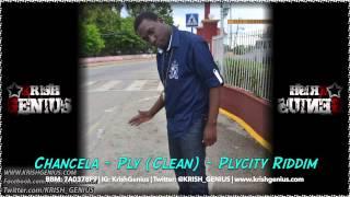 Chancela - Ply (Clean) Plycity Riddim June 2014
