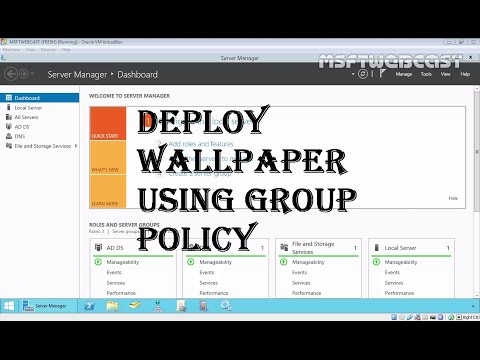 MCSA 70-410: 11 Deploy Wallpaper Using Group Policy