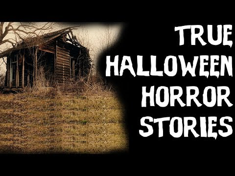 TERRIFYING TRUE Halloween Horror Stories From Reddit! (2018)