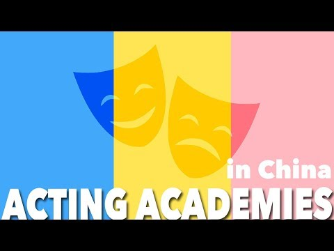 Acting Academies in China - First Step Towards FAME
