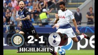 INTER – TOTTENHAM 2-1 ✔ All Goals &  Highlights ✔ CHAMPIONS LEAGUE 18/09/2018