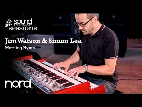 Sound Technology Sessions: Jim Watson & Simon Lea (Nord C2D)