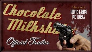 """chocolate Milkshake"" (trailer) - A Short Film By Marina Bruno"