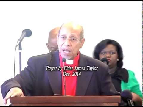 Prayer By Elder James Taylor  Dec  2014