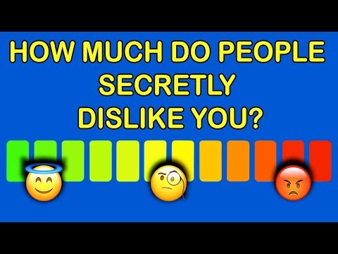 HOW MUCH DO PEOPLE SECRETLY DISLIKE YOU? Personality Test | Mister Test