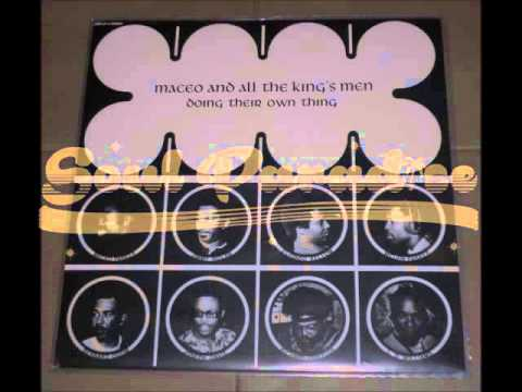 Maceo And All The King's Men - Maceo