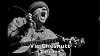 Watch Vic Chesnutt Thailand video