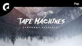 Tape Machines feat. NeiNei - Symphony Heartbeat