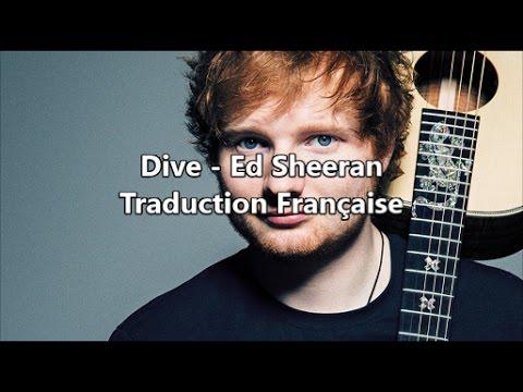 Ed Sheeran - Dive Paroles En Français