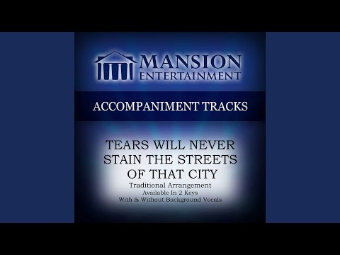 Tears Will Never Stain the Streets of That City (Vocal Demonstration)
