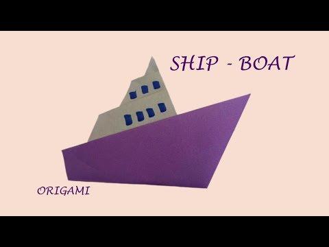 Ship - Boat | Easy origami transportation for Fun DIY