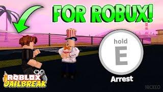 🔴 Jailbreak INSANE ARREST ME FOR ROBUX!! | WINNER GETS FRIENDED! 😲 | Roblox Jailbreak Update LIVE