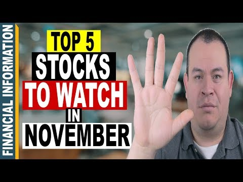 5 Stocks to WATCH in NOVEMBER 2017 📈   Top 5 Stocks to WATCH🔎 INVEST📊or TRADE📈