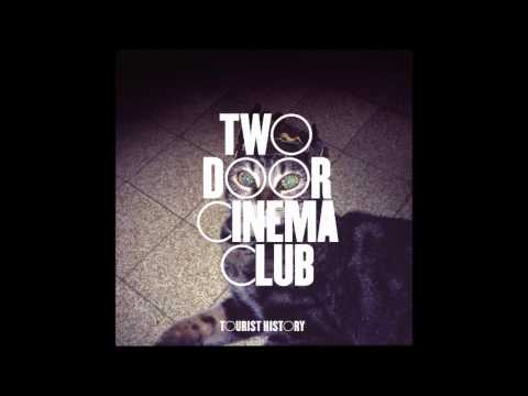Two Door Cinema Club  Under Martyn Passion Pit Remix
