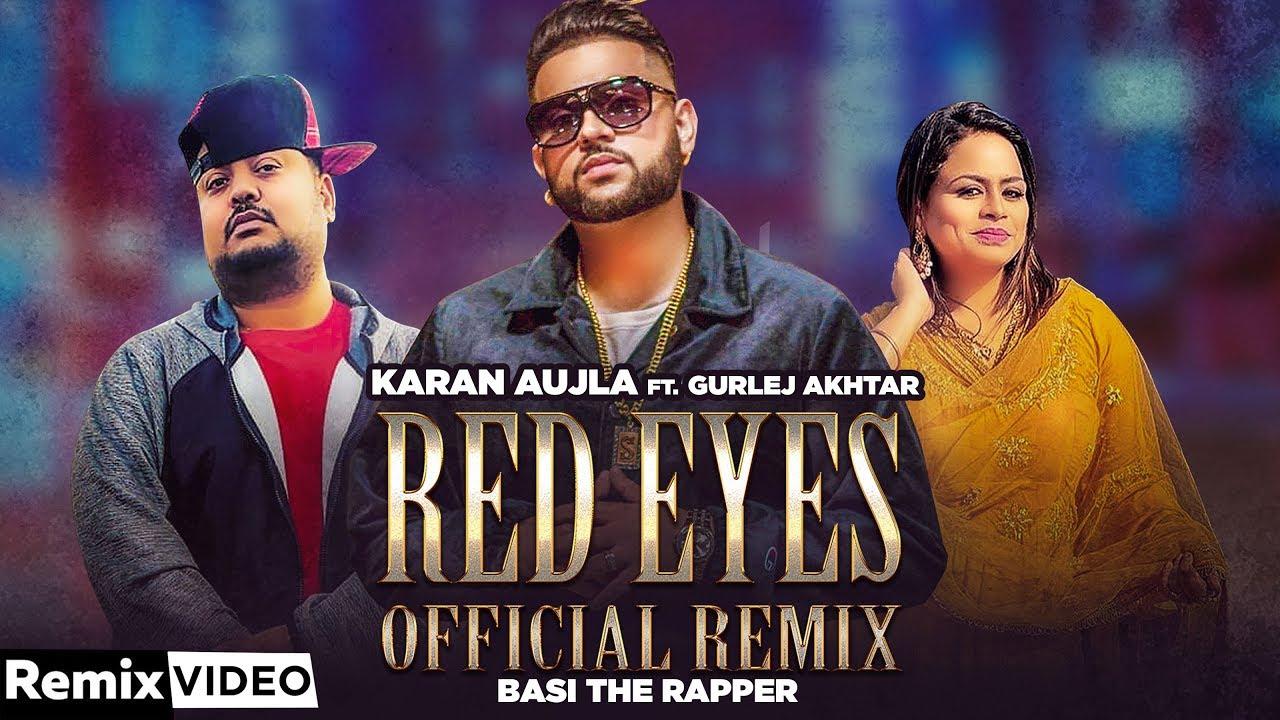 Red Eyes (Remix)   Karan Aujla, Gurlej Akhtar ft Basi The Rapper   My Circle   New Song 2020