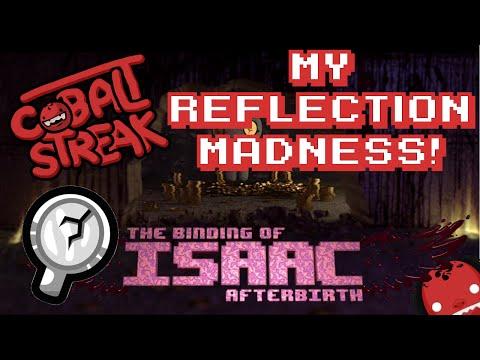Isaac Afterbirth! Eden #09 - My Reflection Madness! - Cobalt Streak