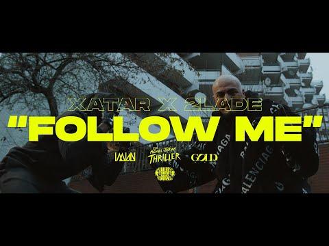 "Xatar feat. 2LADE ""Follow me"""
