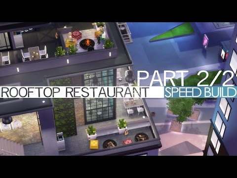 The Sims 4 Speed Build - ROOFTOP RESTAURANT (#2/2)