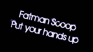Watch Fatman Scoop Put Your Hands Up video