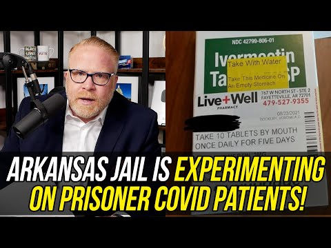 Officials are Giving Horse Dewormer to PRISONERS in Arkansas Jail - Defying FDA!!!