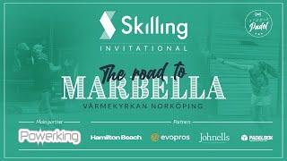 Skilling Invitational - PADEL- The Road to Marbella - DAG 1