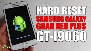 Hard Reset no Samsung Galaxy Gran Neo Plus (GT-I9060) #UTICell
