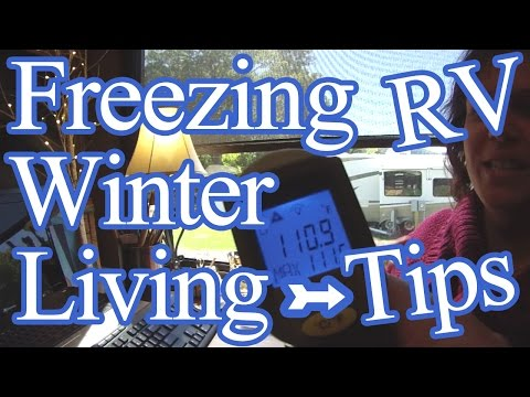 Freezing Cold Weather RV Winter Living Tips!