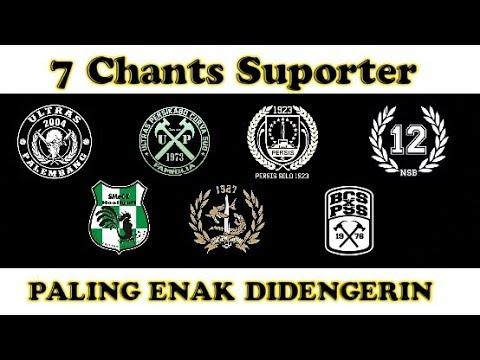 Terbaru!! 7 Chants Suporter Paling Enak Didengerin 2018