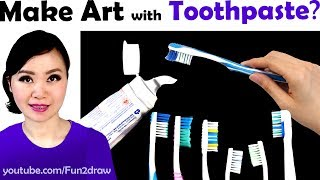 MAKE ART WITH TOOTHPASTE | New Art Challenge!