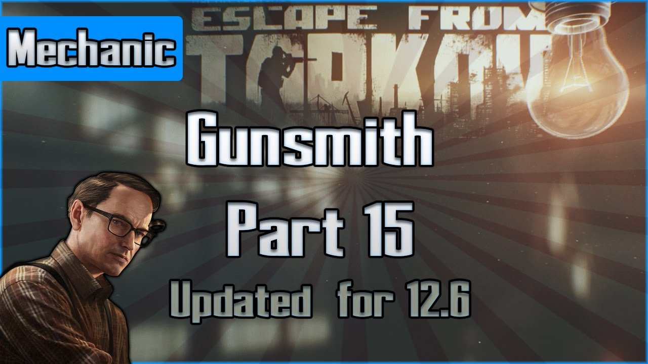 Gunsmith Part 14 Mechanic Task Escape From Tarkov Questing Guide Eft Youtube Buy mgw gunsmithing services factory replacement gun parts, accessories and gunsmithing service on most manufacturers including browning, winchester, fn america, beretta, benelli franchi. gunsmith part 14 mechanic task escape from tarkov questing guide eft