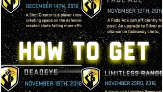 NBA 2K16 | How To Get Deadeye, Shot Creator, Limitless Range and Fade Ace
