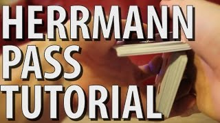The Herrmann Pass - Magic Tutorial