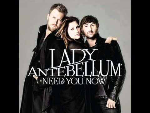 Lady Antebellum - Need You Now. W/ Lyrics