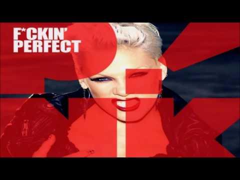 P!nk - F**kin' Perfect