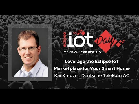 Leverage the Eclipse IoT Marketplace for Your Smart Home – Kai Kreuzer