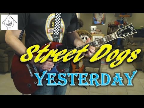 Street Dogs - Yesterday - Guitar Cover (Tab In Description!)