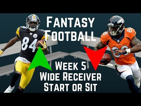 Fantasy Football - Week 5 Wide Receiver Start or Sit