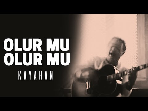 Kayahan - Olur mu, Olur mu (Video Klip)