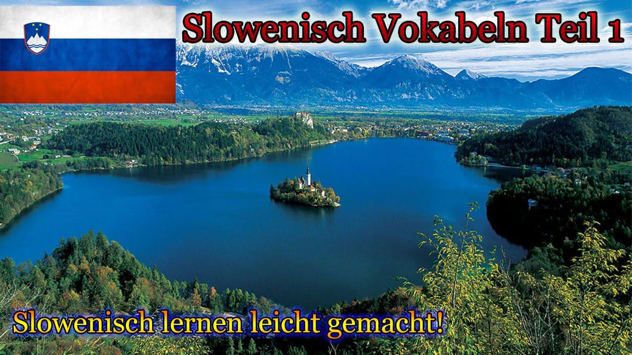 Slowenisch Lernen Für Anfänger Vokabeln Zum Nachsprechen Teil 1