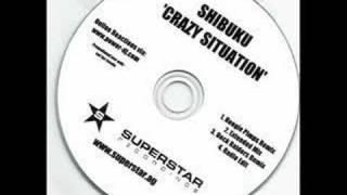 Shibuku - Crazy Situation