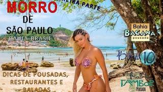 Morro de São Paulo 2017 o paraíso da Bahia dicas do PRIMEIRA PARTE  que fazer Pousada Bahia Tambor