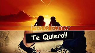 izamar mia yo te quiero the mix tape vip records