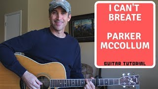 I Can't Breathe - Parker McCollum - Guitar Lesson | Tutorial
