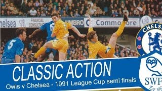 Sheffield Wednesday v Chelsea | League Cup semi finals | 1990/91
