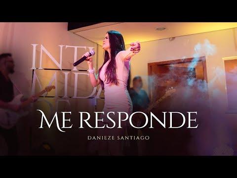 Danieze Santiago – Me responde (Letra)