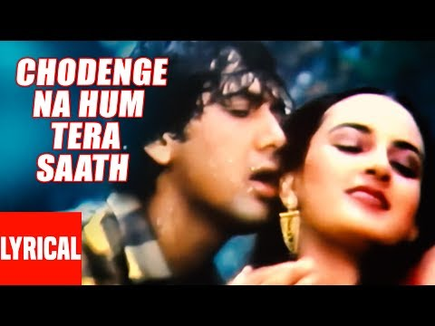 Chhodenge Na Hum Tera Saath Lyrical Video | Marte Dam Tak | Govinda, Farha
