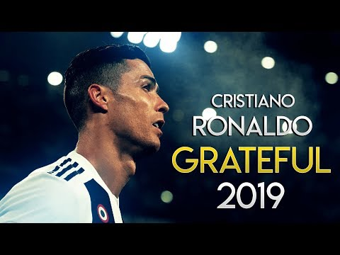 Cristiano Ronaldo ► Grateful | Skills & Goals | 2019 HD