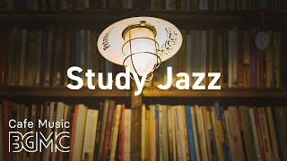 Study Jazz: Home Jazz Music - Relaxing Piano Jazz Playlist for Work, Study at Home